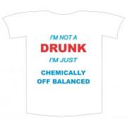 Tricou imprimat I am not drunk