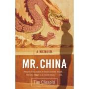 Mr. China: A Memoir, Paperback