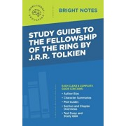 Study Guide to The Fellowship of the Ring by JRR Tolkien, Paperback/Intelligent Education