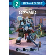 Oh, Brother! (Disney/Pixar Onward), Hardcover/Random House Disney