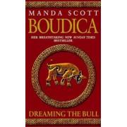 Boudica: Dreaming The Bull, Paperback