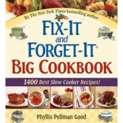 Fix-It and Forget-It Big Cookbook 1400 Best Slow Cooker Recipes
