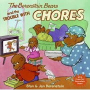 The Berenstain Bears and the Trouble with Chores, Hardcover/Stan Berenstain