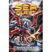 Sea Quest: Shredder the Spider Droid by Adam Blade