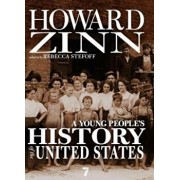 A Young People's History of the United States: Columbus to the War on Terror, Paperback/Howard Zinn