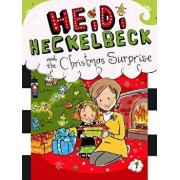 Heidi Heckelbeck and the Christmas Surprise, Hardcover/Wanda Coven