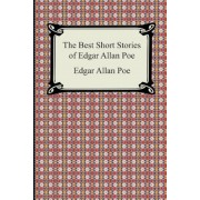 The Best Short Stories of Edgar Allan Poe: (The Fall of the House of Usher, the Tell-Tale Heart and Other Tales), Paperback