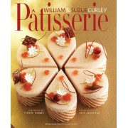Patisserie: A Masterclass in Classic and Contemporary Patisserie, Hardcover