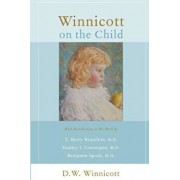 Winnicott on the Child, Paperback/Donald Woods Winnicott
