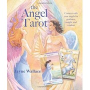 The Angel Tarot: Includes a Full Deck of 78 Specially Commissioned Tarot Cards and a 64-Page Illustrated Book, Hardcover/Jayne Wallace