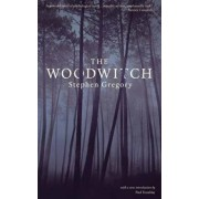 The Woodwitch (Valancourt 20th Century Classics), Paperback/Stephen Gregory