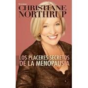 Los Placeres Secretos de la Menopausia = The Secret Pleasures of Menopause, Paperback/Christiane Northrup