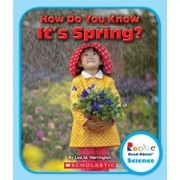 How Do You Know It's Spring', Paperback/Lisa M. Herrington