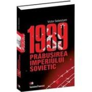 1989 - Prăbusirea imperiului sovietic