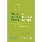 Intre logica inimii si logica mintii/Vasile Dem. Zamfirescu