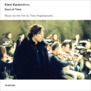 Muzica CD - ECM Records - Eleni Karaindrou: Dust of Time