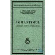 Romanismul Catehismul Unei Noi Spiritualitati - C. Radulescu-Motru