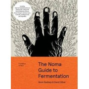 The Noma Guide to Fermentation (Foundations of by René Redzepi