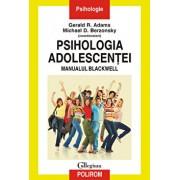 Psihologia adolescentei. Manualul Blackwell/Gerald R. Adams, Michael D. Berzonsky