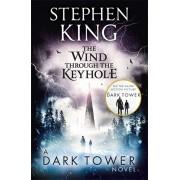 Wind through the Keyhole. A Dark Tower Novel, Paperback/Stephen King