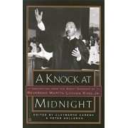 A Knock at Midnight: Inspiration from the Great Sermons of Reverend Martin Luther King, Jr., Paperback/Martin Luther, Jr. King