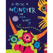 If You're a Monster and You Know It, Hardcover