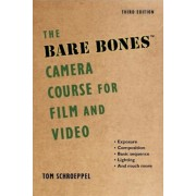The Bare Bones Camera Course for Film and Video, Paperback