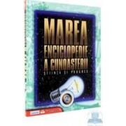 Marea enciclopedie a cunoasterii - Stiinta si progres