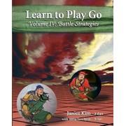 Learn to Play Go Volume 4: Battle Strategies, Paperback/Janice Kim