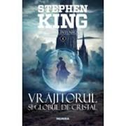Vrajitorul si globul de cristal (al IV-lea volum din Turnul Intunecat)/Stephen King