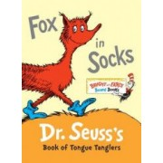 Fox in Socks Dr. Seusss Book of Tongue Tanglers