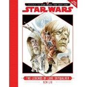 Journey to Star Wars: The Last Jedi: The Legends of Luke Skywalker, Hardcover/Ken Liu