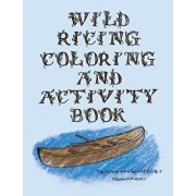 The Wild Ricing Coloring and Activity Book: Ojibwe Traditions Coloring Book Series, Paperback/Cassie Brown