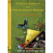 Charles Darwin's on the Origin of Species: A Graphic Adaptation, Paperback