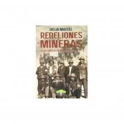 Rebeliones Mineras Lucha Sind.Mi..Cd