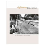 Righteous Dopefiend (Bourgois Philippe)(Paperback) (9780520254985)
