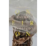 Oneiron. Fantezie despre Primele Secunde de dupa Moarte - Laura Lindstedt