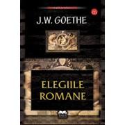 Elegiile romane - Contine CD/Johann Wolfgang von Goethe