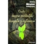 Omilii despre pocainta dragoste si optimism - Sfantul Nicolae Velimirovici