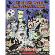 This Is the House That Monsters Built, Hardcover