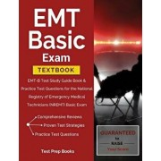 EMT Basic Exam Textbook: Emt-B Test Study Guide Book & Practice Test Questions for the National Registry of Emergency Medical Technicians (Nrem, Paperback/Test Prep Books