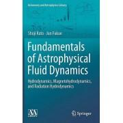 Fundamentals of Astrophysical Fluid Dynamics par Kato & ShojiFukue & Jun