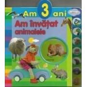 Am 3 ani Am invatat animalele