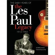 Hal Leonard The Early Years Of The Les Paul Legacy 1915-1963
