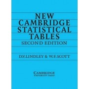 New Cambridge Statistical Tables by Dennis V. Lindley