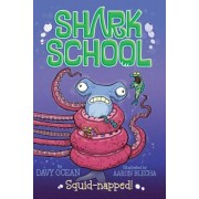 Squid-Napped!, Paperback/Davy Ocean