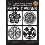 EARTH DESIGNS - Black and White Book for a Newborn Baby and the Whole Family: Special GIFT FOR A NEWBORN BABY Edition, Hardcover/Iya Whiteley