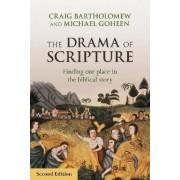 The Drama of Scripture by Dr. Craig Bartholomew