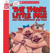 The Three Little Pigs and the Somewhat Bad Wolf (a Storyplay Book), Hardcover/Mark Teague