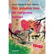 Het geheim van de vergeten tunnel - Annet Jacobs en Finn Dijkstra